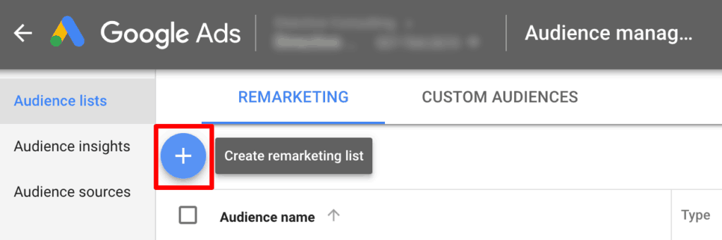 Screenshot showing how to create a remarketing list in Google Ads for database marketing.